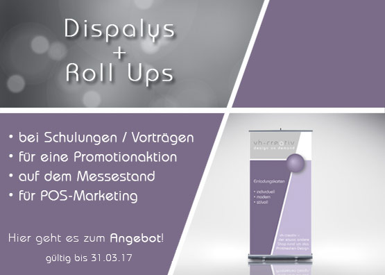 Displays und Roll-Ups